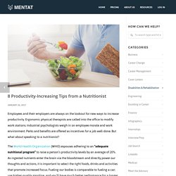 8 Productivity-Increasing Tips from a Nutritionist