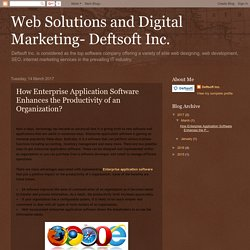 How Enterprise Application Software Enhances the Productivity of an Organization?