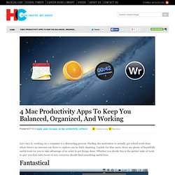 4 Mac Productivity Apps To Keep You Balanced, Organized, And Working