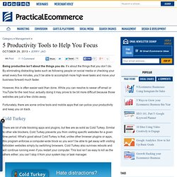 5 Productivity Tools to Help You Focus » Practical Ecommerce