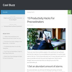 15 Productivity Hacks For Procrastinators