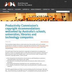 Productivity Commission's copyright recommendations welcomed by Australia's schools, universities, libraries and technology companies