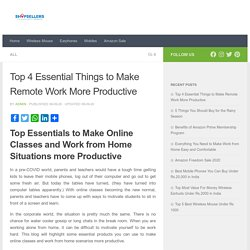 4 Ways to Improve Your Productivity While Working From Home