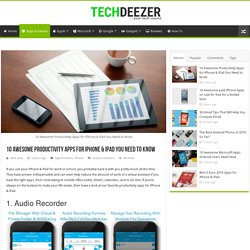 10 Awesome Productivity Apps for iPhone & iPad You Need to know – TechDeezer