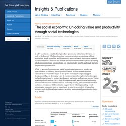 The social economy: Unlocking value and productivity through social technologies | McKinsey Global Institute | Technology & Innovation
