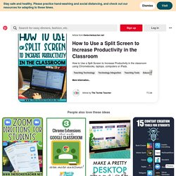 How to Use a Split Screen to Increase Productivity in the Classroom (With images)