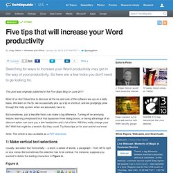 Five tips that will increase your Word productivity