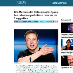 Elon Musk productivity tips for Tesla employees
