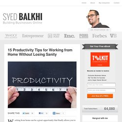 15 Productivity Tips for Working from Home