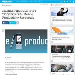 MOBILE PRODUCTIVITY TOOLBOX: 45+ Mobile Productivity Resources