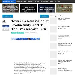 Toward a New Vision of Productivity, Part 3: The Trouble with GT