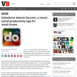 Salesforce debuts Do.com, a smart social productivity app for small teams
