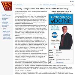 Getting Things Done: The Art of Stress-Free Productivity Summary at WikiSummaries, free book summaries