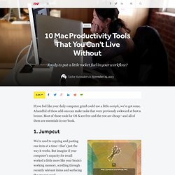 10 Mac Productivity Tools That You Can't Live Without