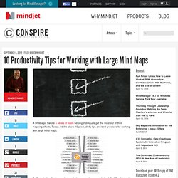 10 Productivity Tips for Working with Large Mind Maps