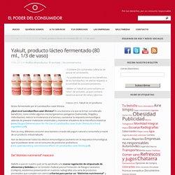 Yakult, producto lácteo fermentado (80 ml., 1/3 de vaso) - El Poder del Consumidor