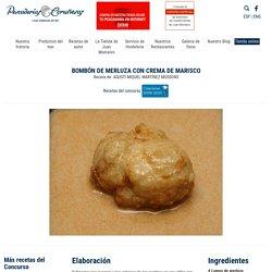 Bombón de merluza con crema de marisco - Recetas - Productos del Mar - Pescaderias Coruñesas
