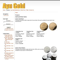 Ayn Gold - Gold Dinars, Gold Bullion Bars, Silver Dirhams & Silver Bullion Bars
