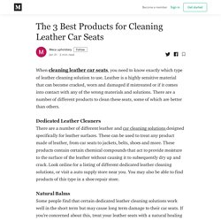 The 3 Best Products for Cleaning Leather Car Seats - Meca upholstery - Medium