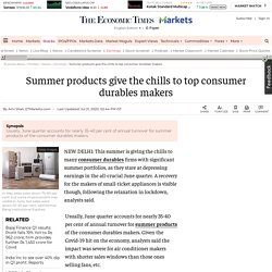 Consumer Electronics: Summer products give the chills to top consumer durables makers, Retail News, ET Retail