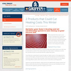 2 Products that Could Cut Heating Costs This Winter