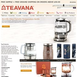 Buy Tea Products - Decanters, Mugs, Tea Makers, Teapots