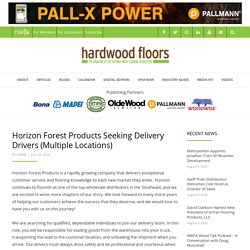 Horizon Forest Products Seeking Delivery Drivers (Multiple Locations)