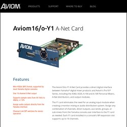 Digital I/O and Console Cards: Aviom16/o-Y1 A-Net Card