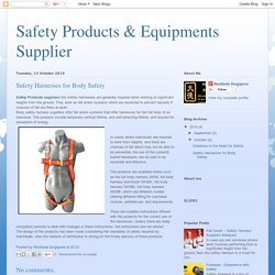 Safety Products & Equipments Supplier : Safety Harnesses for Body Safety