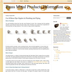 Brass Metal Products Information : Use Of Brass Pipe Nipples In Plumbing And Piping