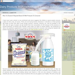 Why To Choose A Reputed Brand Of Milk Products To Consume