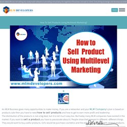 How to sell products using Multilevel Marketing?