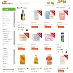 You Can Buy Dairy Products Online Too - Lalaji24x7