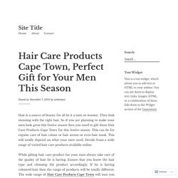 Hair Care Products Cape Town