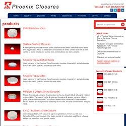 Products - Phoenix Closures
