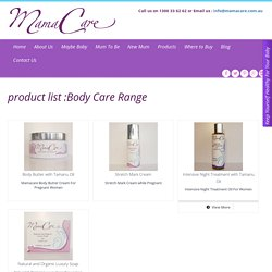 MamaCare Body Care Range