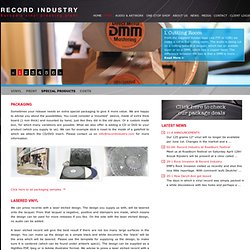 Special Products - Europe's vinyl pressing plant - Record Industry