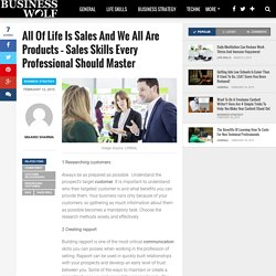 All Of Life Is Sales And We All Are Products – Sales Skills Every Professional Should Master – Business Wolf