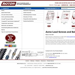 Roton Products, Inc. Quality Lead Screws and Nuts for Power Tran