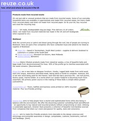 reuze.co.uk : new products made from recycled waste materials : reduce reuse recycle