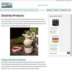 Dead Sea Products: Revitalization from Within - Dead Sea Mud Mask Guide