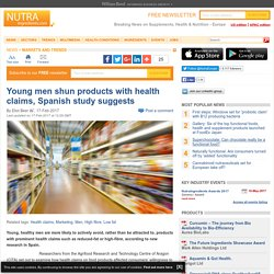 Young men shun products with health claims, Spanish study suggests