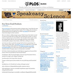 Fox News Food Products | Speakeasy Science