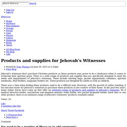 Products and supplies for Jehovah's Witnesses