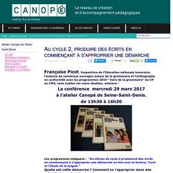 #AnimCanope93 F. Picot ,produire des écrits au cycle 2 en s'appropriant une démarche
