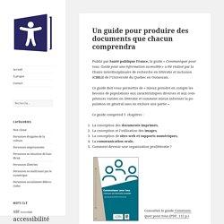 Un guide pour produire des documents que chacun comprendra