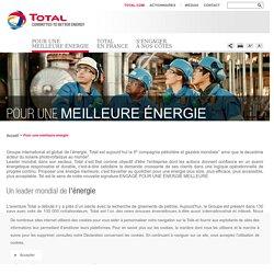 Produire une énergie meilleure : notre vision globale - Total en France