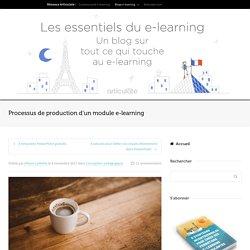 Produire un module e-learning, étape par étape