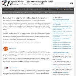 Les instituts de sondage français produisant des études d'opinion