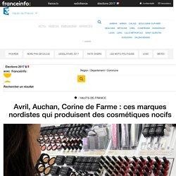 Avril, Auchan, Corine de Farme : ces marques nordistes qui produisent des cosmétiques nocifs - France 3 Hauts-de-France
